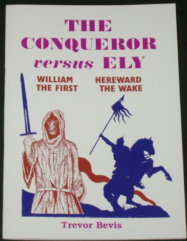 The Conqueror versus Ely, by Trevor Bevis